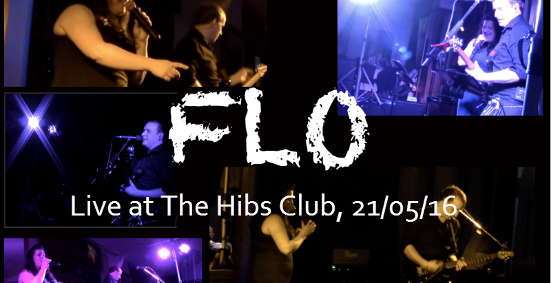 FLO l- live at The Hibs Club 21 May 2016