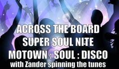 Across the Board Super Soul Nite at The Hibs Club