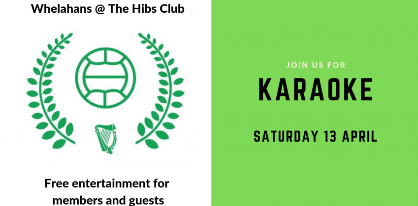 Karaoke at The Hibs Club