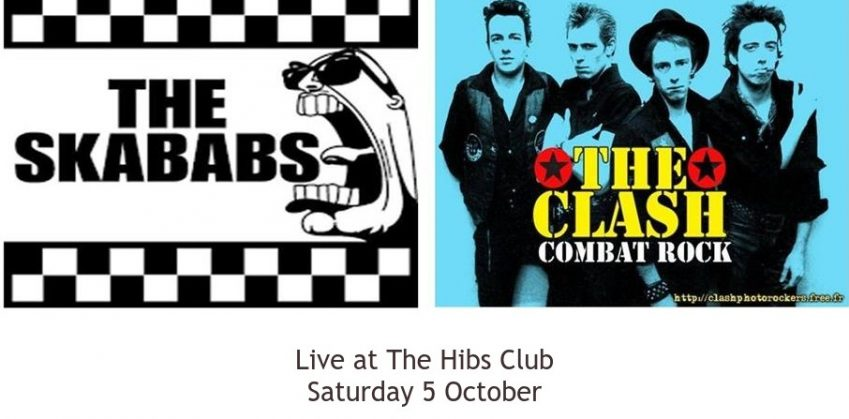 The Skababs and Combat Rock at The Hibs Club